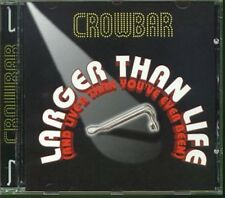 Larger Than Life - Crowbar (2006, CD NIEUW)