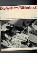 Bettina Hürlimann - Die Welt im Bilderbuch - 1965
