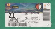 Orig.Ticket  Europa League  2014/15   FEYENOORD ROTTERDAM - STANDARD LÜTTICH  !!