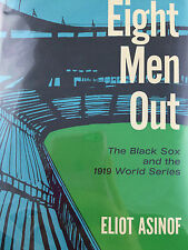EIGHT MEN OUT BY ELIOT ASINOF *FIRST EDITION*