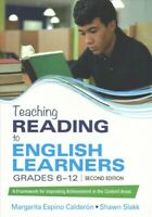 Teaching Reading to English Learners, Grades 6-12 : A Framework for Improving...
