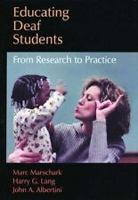 Educating Deaf Students: From Research to Practice-ExLibrary