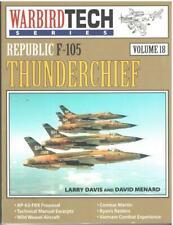 Warbird Tech Series Vol #18: Republic F-105 Thunderchief David & Menard