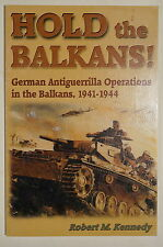 WW2 German Antiguerrilla Operations Hold The Balkans! Reference Book