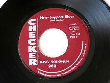 KING SOLOMON~NON SUPPORT BLUES~PART 1~ VG++~CHECKER~BLUES 45