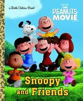 Snoopy And Friends (the Peanuts Movie) (little Golden Book): By Golden Books