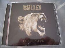 BULLET FULL PULL CD MINT