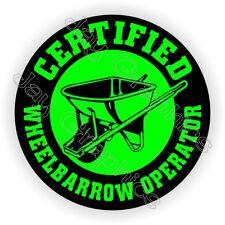 Funny Wheelbarrow Operator Hard Hat Sticker / Helmet Decal Foreman Gag Joke Gift