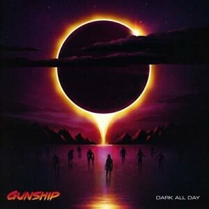 GUNSHIP - DARK ALL DAY NEW CD