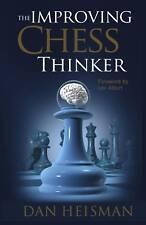 The Improving Chess Thinker. By Dan Heisman NEW BOOK
