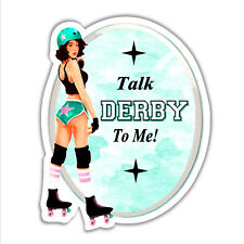 funny car bumper sticker talk derby to me roller skater girl chick 84 x 104 mm