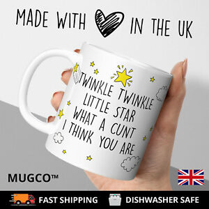 Twinkle Twinkle Star What ACunt Adult Rude Tea Coffee Mug Cup Gift Birthday Gag