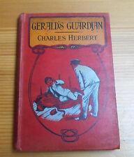 Gerald's Gaurdian Hardback Book with 4 Illustrations c1900