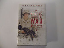 Ghosts Of War, The True ...19 Year Old GI, Ryan Smithson HC DJ 2009 1st Edition