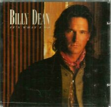 """It's What I Do"" CD ~ Billy Dean"