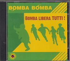 BOMBA BOMBA - bomba libera tutti CD