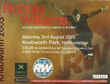 RARE / TICKET DE CONCERT - ROBBIE WILLIAMS : LIVE A KNEBWORTH ANGLETERE UK 2003