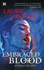 Embraced by Blood 2 by Laurie London (2011, Paperback)