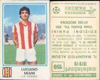 CALCIATORI PANINI 1978/79 *FIGURINA STICKER *N.159*L.R.VICENZA,LUCIANO MIANI*NEW