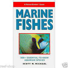 Marine Fishes 500 Essential Aquarium Species by Scott W. Michael Free USA Ship