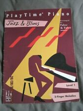 PLAYTIME PIANO Jazz & Blues Arranged Faber & Faber Level 1 5-Finger Melodies '92