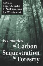 Economics of Carbon Sequestration in Forestry (Critical Reviews in-ExLibrary