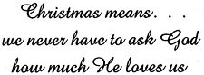 Unmounted Rubber Stamp, Christian Stamps, Biblical, Seasonal, Christmas means...
