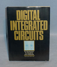 DIGITAL INTERGRATED CIRCUITS, Introduction Book, 1983, Hard Cover With DJ