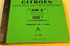 CITROEN catalogue des pièce détachées AMI 6 ET FOURGENNETTE 1961 A 1965