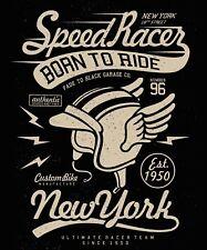 Speed racer born to ride New York 18th street Tee shirt black or white