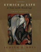 Ethics for Life : A Text with Readings by Judith Boss (2003, Paperback)
