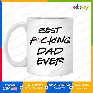 Funny Fathers Day Best F❤cking Dad Ever Gift for Dad Coffee Mug Daddy