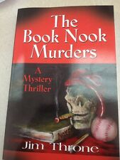 The Book Nook Murders by Jim Throne (2013, Paperback)