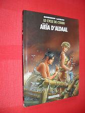LE CYCLE DE CYANN T 3 EO  aïeïa d'aldaal   - Bourgeon - Lacroix   TTBE