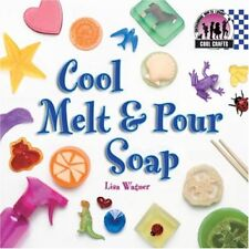 Cool Melt & Pour Soap (Cool Crafts)