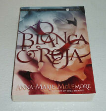Blanca & Roja Book by Anna-Marie McLemore Paperback Advance Reader Edition ARC