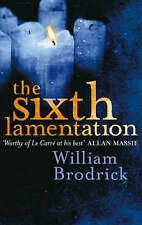 The Sixth Lamentation (Father Anselm Novels), By William Brodrick,in Used but Ac