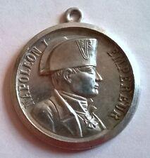 Médaille de l'Empereur Napoléon Ier, diamètre: 40 mm, poids: 7 grs en aluminium.