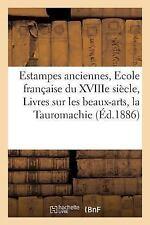 Estampes Anciennes, Ecole Francaise du Xviiie Siecle, Livres Sur les...
