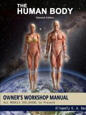 The Human Body Owners Workshop Manual (Paperback or Softback)