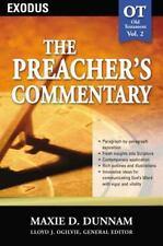 The Preacher's Commentary Vol. 2- Exodus by Dunnam, Maxie D., Dunnam, Dr. Maxie