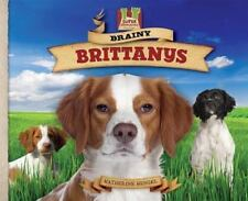 Brainy Brittanys (Dog Daze)-ExLibrary