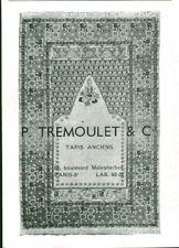 Publicité ancienne tapis anciens P. Tremoulet & Cie 1947 issue de  magazine