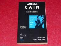 [BIBLIOTHEQUE H. & P-J. OSWALD] CABINET NOIR # 41 JAMES M. CAIN LE MECENE 2000
