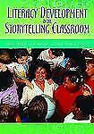 Literacy Development in the Storytelling Classroom, , New Book
