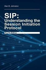 SIP - Understanding the Session Initiation P.. 9781608078639 by Johnston, Alan B