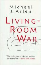Living Room War (Television Series): By Michael J. Arlen
