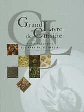 Grand Livre De Cuisine: Alain Ducasse's Culinary Encyclopedia by Ducasse, Alain