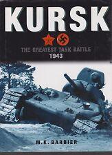 Kursk 1943: The Greatest Tank Battle (Russian Front in WWII, Tank Battles)
