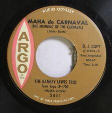Soul Promo 45 The Ramsey Lewis Trio - Maha De Carnaval / Tangleweed 'Round My He